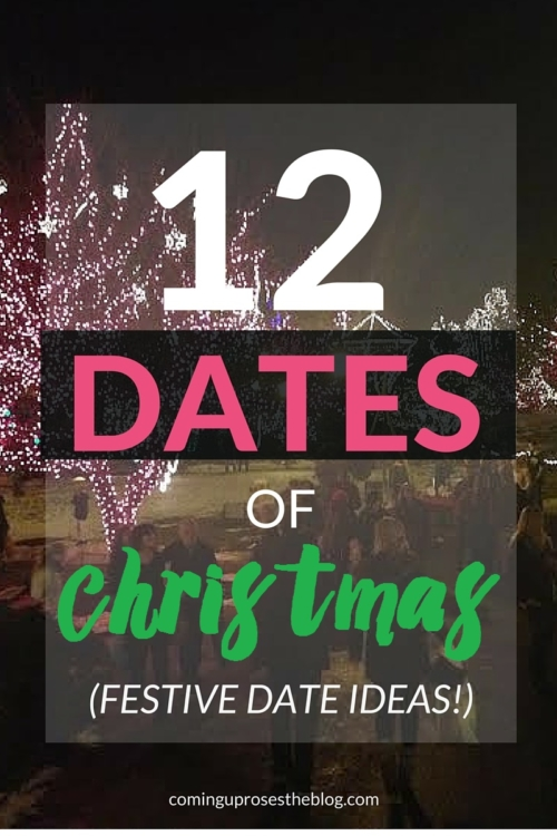 12 Dates of Christmas - Festive date ideas for you + yours this Christmas season! - on Coming Up Roses
