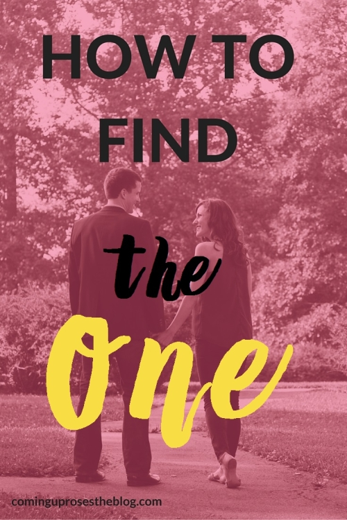 """How to find """"The One"""" 