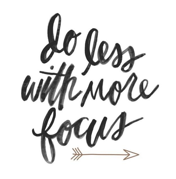 """""""Do less, get more."""" - Monday Mantra on Coming Up Roses Monday motivation"""