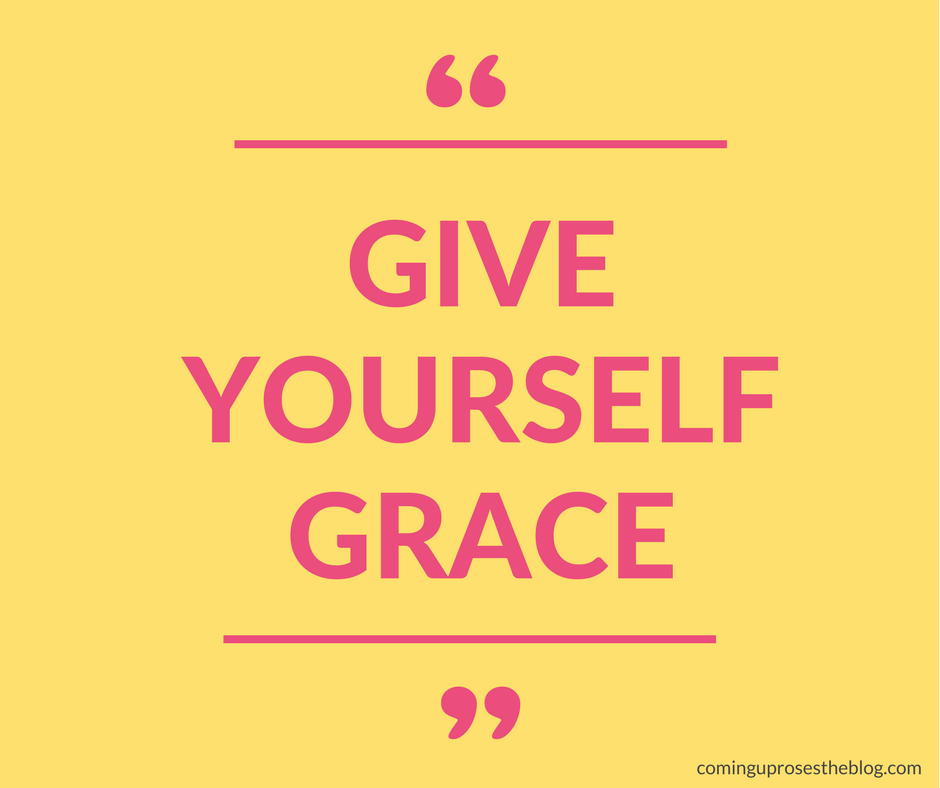"""""""Give Yourself Grace."""" -Monday Mantra featured by popular Philadelphia lifestyle blogger Coming Up Roses"""