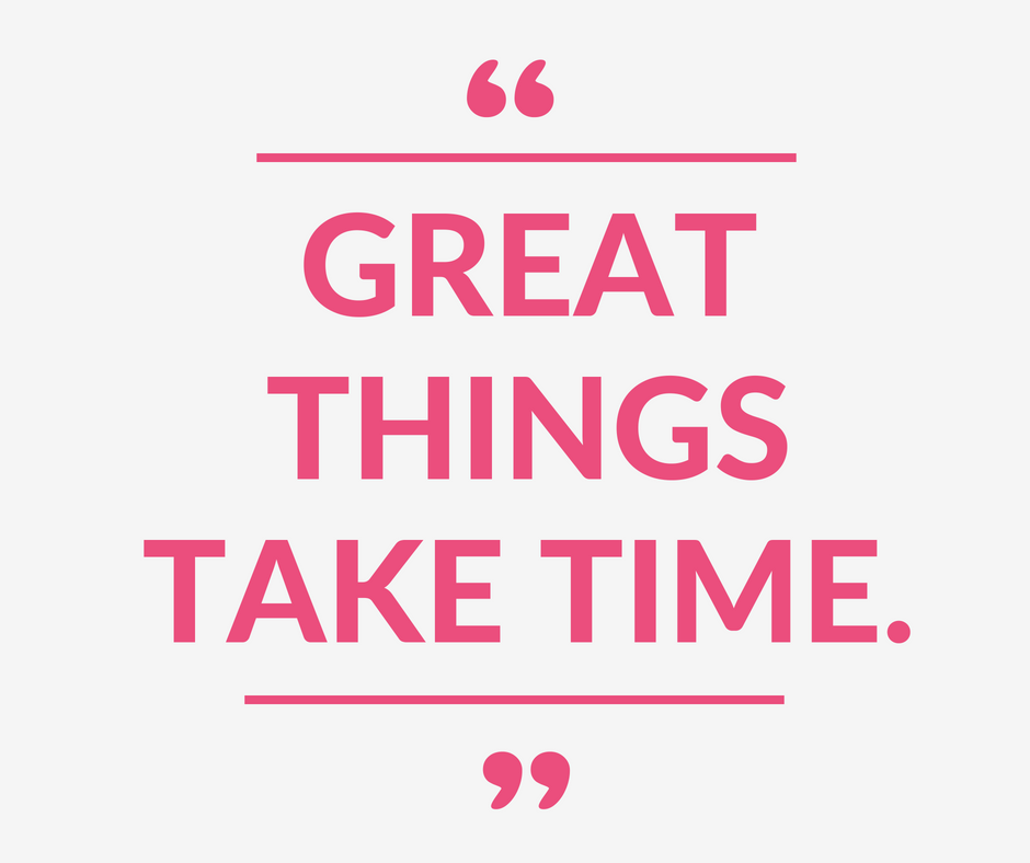 """""""Great things take time."""" If you've been fulling the pull of impatience and the need to rush, today's Monday Mantra on Coming Up Roses is for you. Great things take time - it's time for a friendly reminder!"""